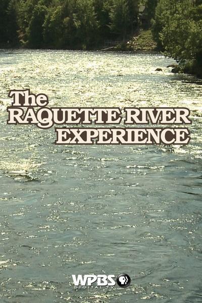 Raquette River Experience