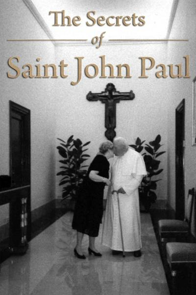 The Secrets of Saint John Paul