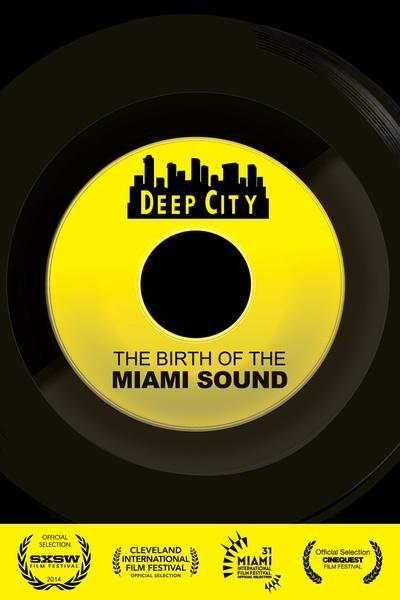 Deep City: The Birth of the Miami Sound