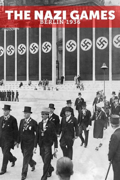The Nazi Games – Berlin 1936