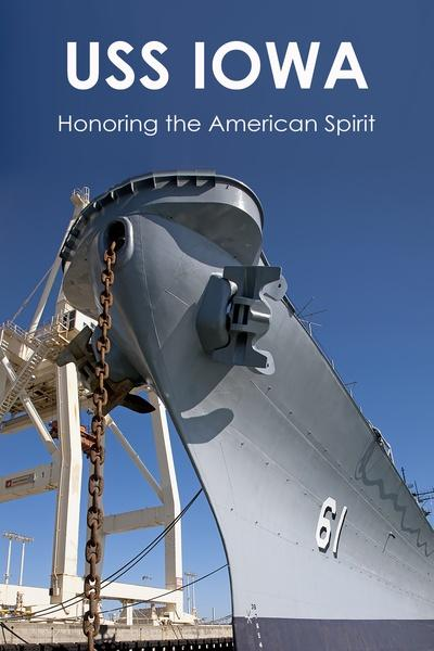 USS Iowa: Honoring the American Spirit