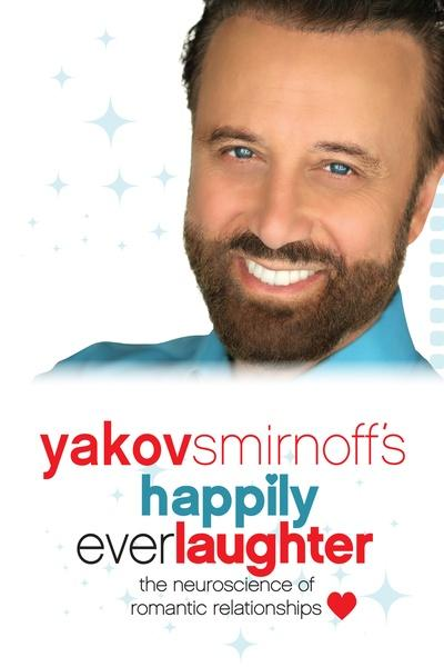 Yakov Smirnoff's Happily Ever Laughter