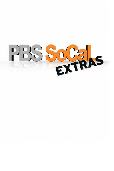 PBS SoCal Extras