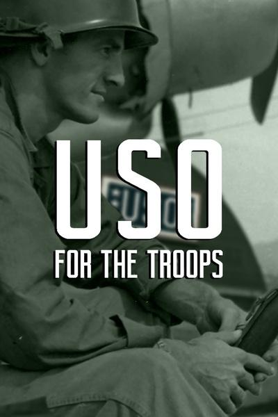 USO – For the Troops