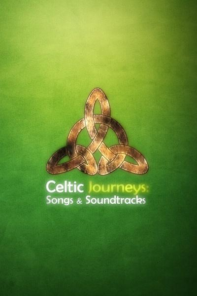 Celtic Journeys: Songs & Soundtracks
