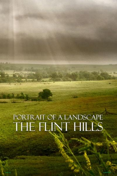 Portrait of a Landscape: The Flint Hills