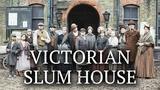 Victorian Slum House