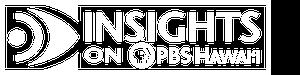 Insights on PBS Hawaiʻ'i