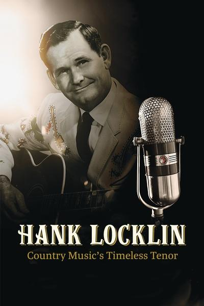 Hank Locklin: Country Music's Timeless Tenor