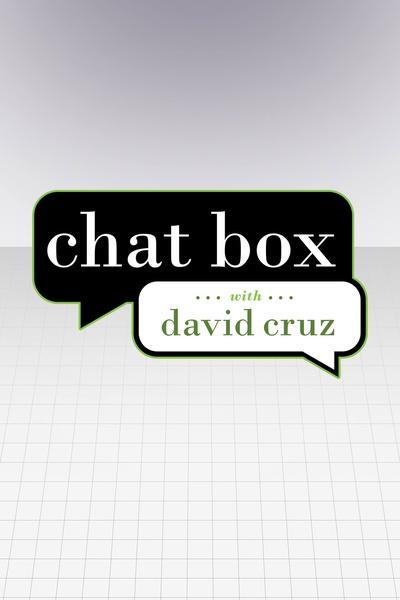 Chat Box with David Cruz