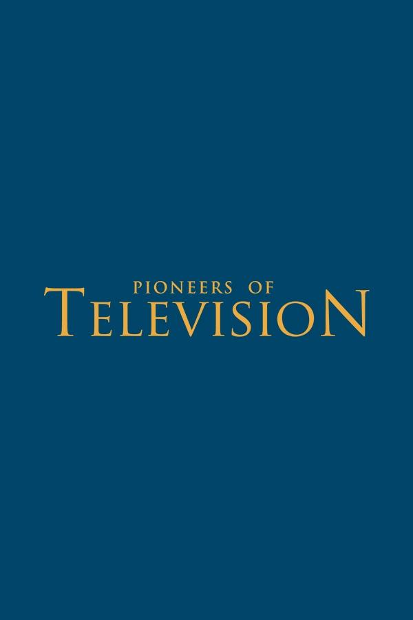 Pioneers of Television on FREECABLE TV
