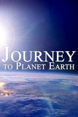 Journey to Planet Earth