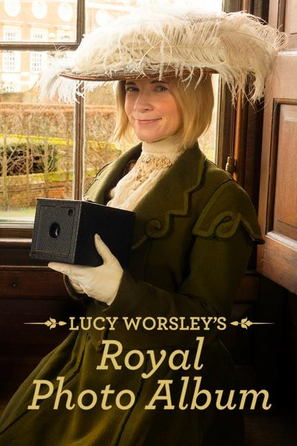 Lucy Worsley's Royal Photo Album Poster