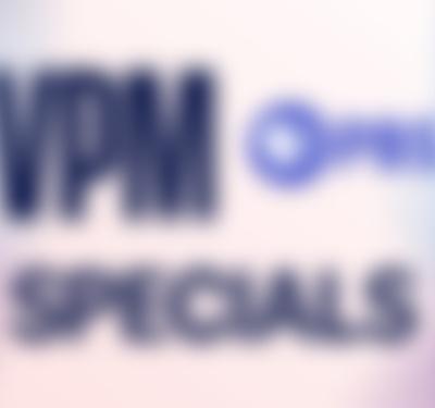 VPM Specials