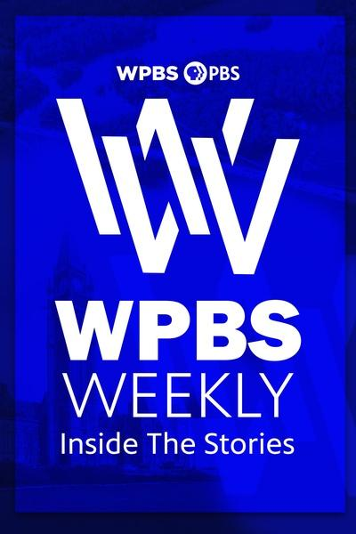 WPBS Weekly: Inside the Stories