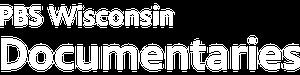 PBS Wisconsin Documentaries