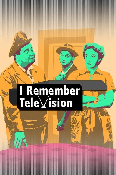 I Remember Television