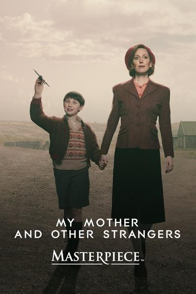 My Mother and Other Strangers – Masterpiece