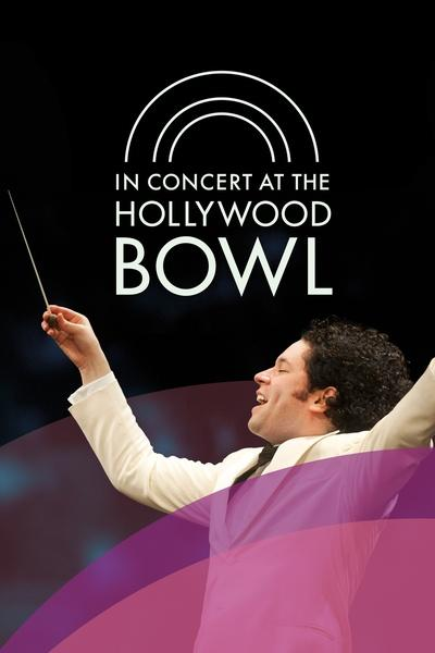 In Concert at the Hollywood Bowl