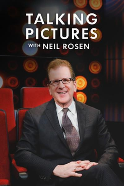 Talking Pictures with Neil Rosen