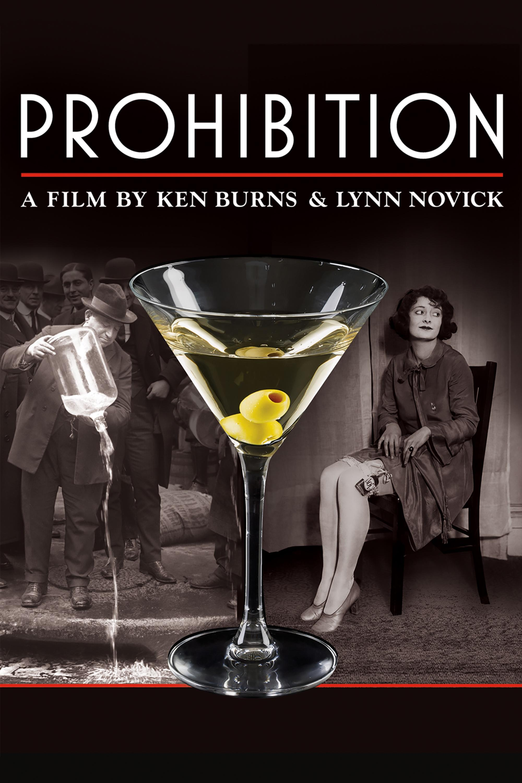 Prohibition A Film By Ken Burns & Lynn Novick