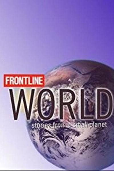 FRONTLINE/World