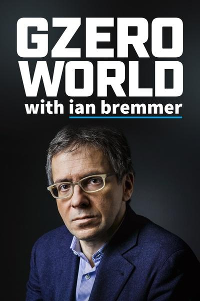 GZERO WORLD with Ian Bremmer