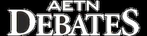 AETN Debates