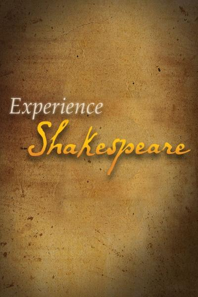Experience Shakespeare