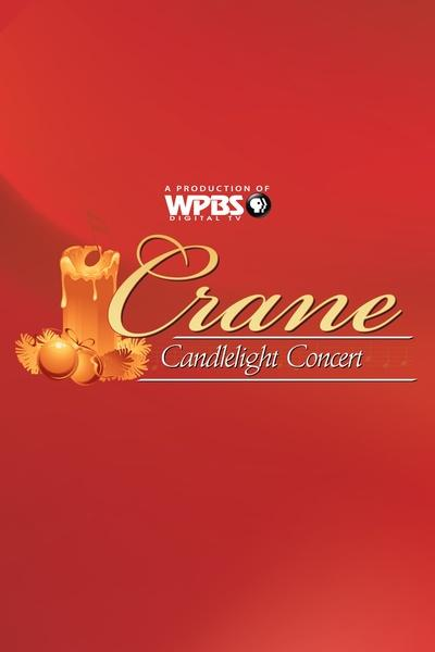 Crane School of Music at the State University of New York at Potsdam: Candlelight Concert