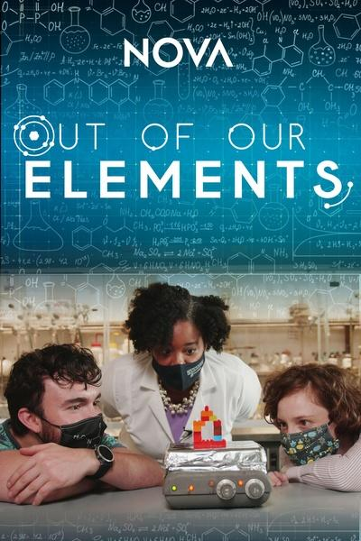 Out of Our Elements