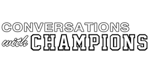 Conversations With Champions