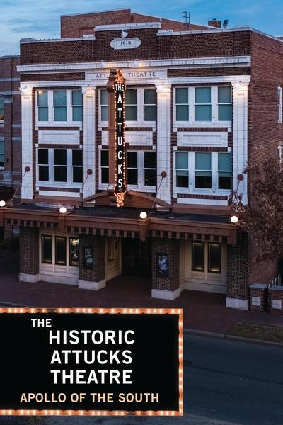 The Historic Attucks Theatre: Apollo of the South