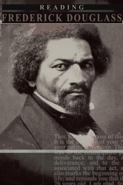 Reading Frederick Douglass
