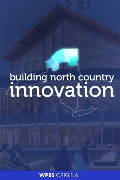 Building North Country Innovation