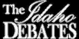 The Idaho Debates