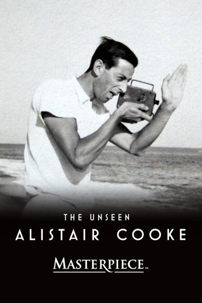 The Unseen Alistair Cooke