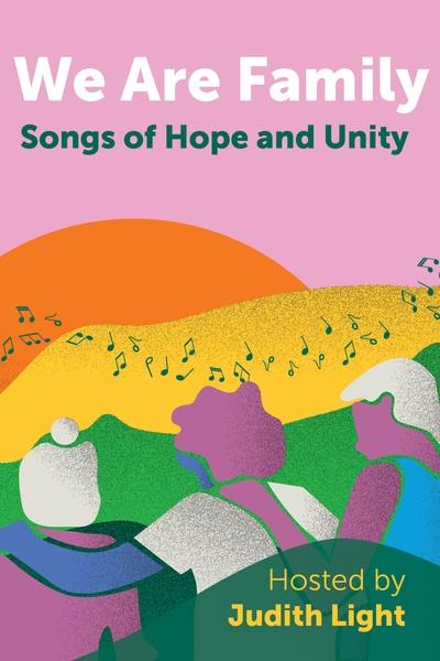 We Are Family: Songs of Hope and Unity