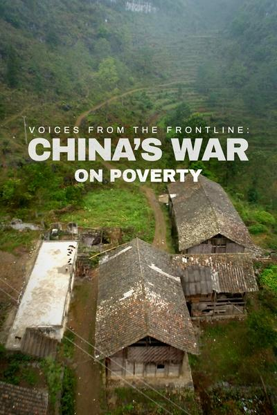 Voices from the Frontline: China's War on Poverty