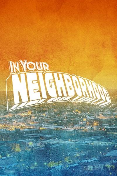 In Your Neighborhood