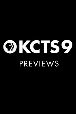 KCTS 9 Previews