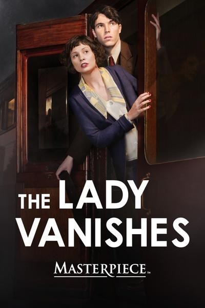 The Lady Vanishes – Masterpiece