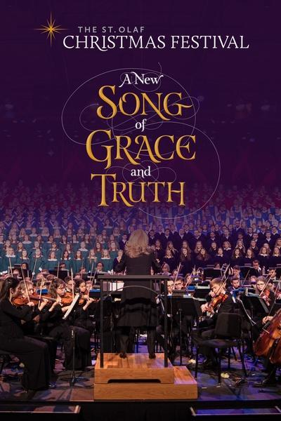 The St Olaf Christmas Festival: A New Song of Grace and Truth
