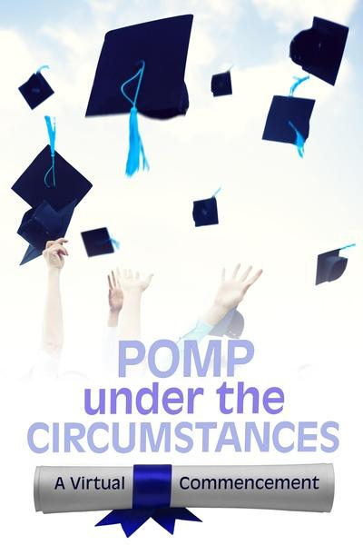 Pomp Under the Circumstances