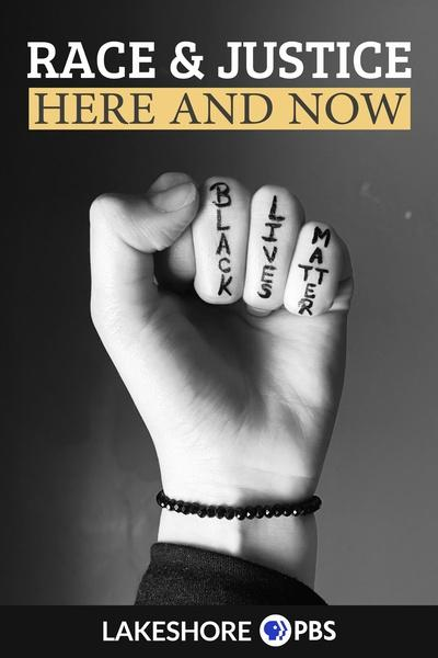 Race and Justice: Here and Now