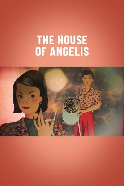 The House of Angelis