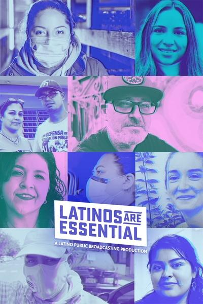 Latinos Are Essential