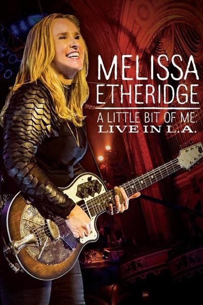 Melissa Etheridge: The is M.E. Live in LA