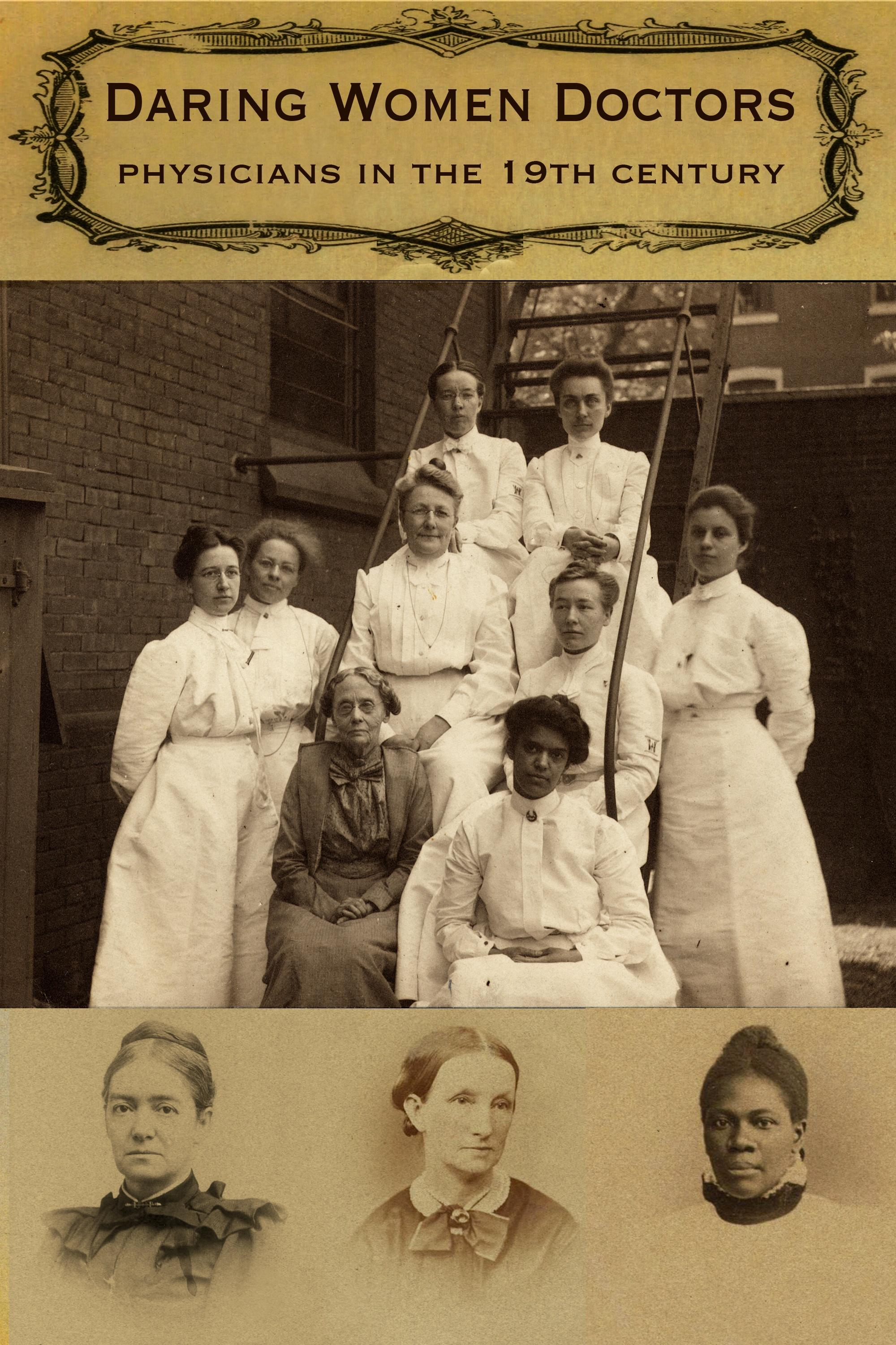 Daring Women Doctors: Physcians in the 19th Century