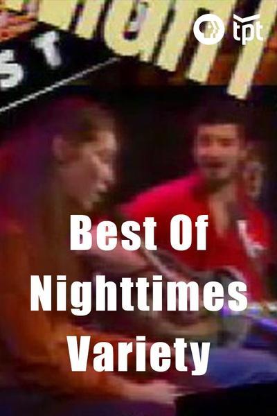 Best Of Nighttimes Variety